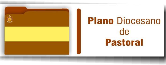 Plano Diocesano de Pastoral
